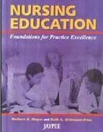 9788184482102: Nursing Education Foundations For Practice Excellence