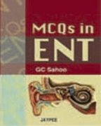 MCQs in ENT: G C Sahoo