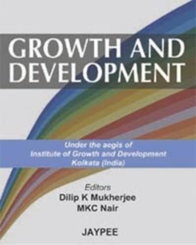 Growth and Development: Dilip K. Mukherjee,