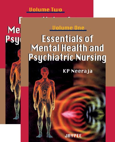 Essentials of Mental Health and Psychiatric Nursing, 2 Vols: K P Neeraja