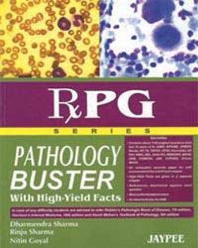 Pathology Buster RxPG Series with High Yield Facts: D. Sharma