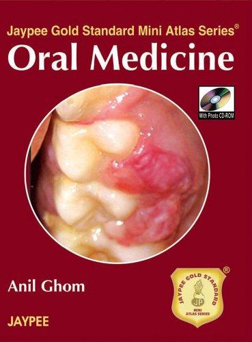 Oral Medicine (Series: Jaypee Gold Standard Mini Atlas): Anil Ghom