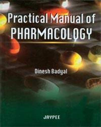 9788184483628: Practical Manual of Pharmacology