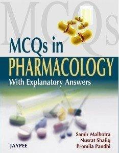 MCQs in Pharmacology: Pandhi Promila Shafiq