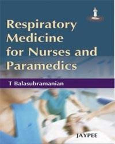 9788184483956: Respiratory Medicine for Nurses and Paramedicals