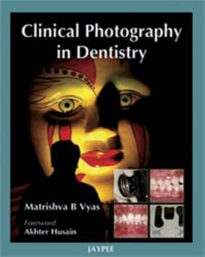 9788184484274: Clinical Photography in Dentistry