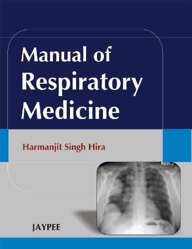 Manual of Respiratory Medicine: Harmanjit Singh Hira
