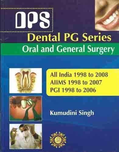Dental PG Series (DPS) Oral and General: Singh Kumudini