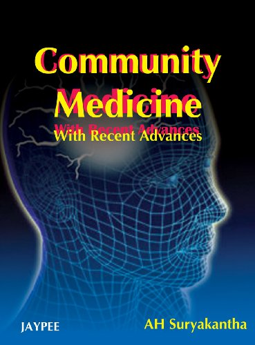 9788184484458: Community Medicine (with Recent Advances)