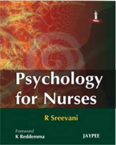 Psychology for Nurses: R Sreevani (Author),