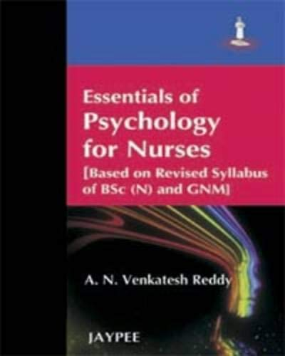 Essentials of Psychology for Nurses [Based on: A N Venkatesh