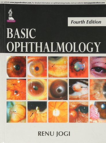 Basic Ophthalmology (Fourth Edition): Renu Jogi