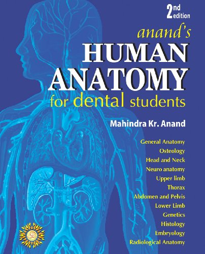 Anand?s Human Anatomy for Dental Students: Mahindra Kr Anand