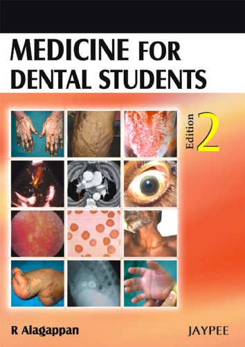 Medicine for Dental Students (Second Edition): R Alagappan