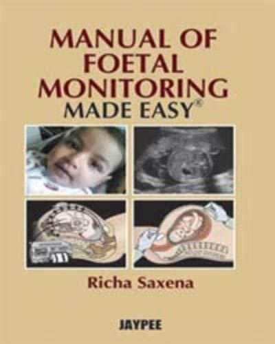 Manual of Foetal Monitoring Made Easy: Richa Saxena