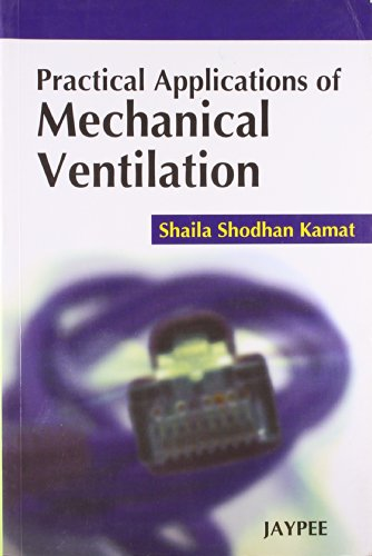 9788184486261: Practical App of Mechanical Ventilation