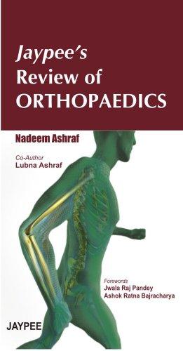 Jaypee`s Review of Orthopaedics: Nadeem Ashraf
