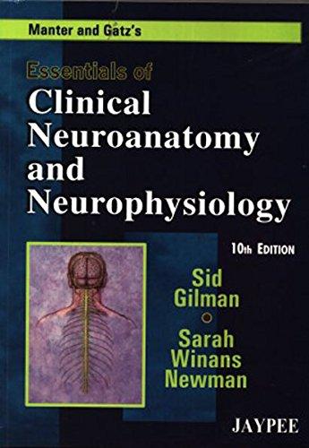 9788184486667: Essentials Of Clinical Neuroanatomy And Neurophysiology