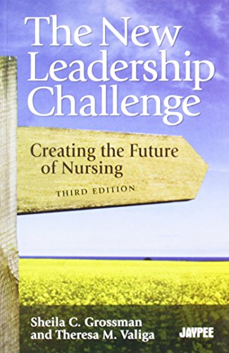 9788184486995: THE NEW LEADERSHIP CHALLENGE CREATING THE FUTURE OF NURSING