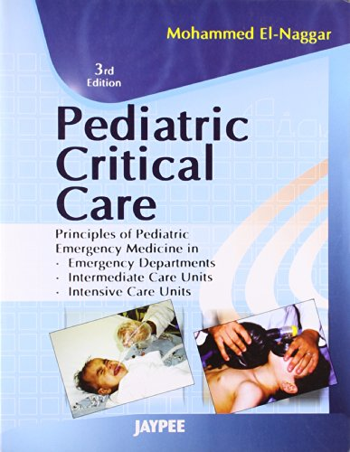 Pediatric Critical Care (Third Edition): Mohammed El Nawawy