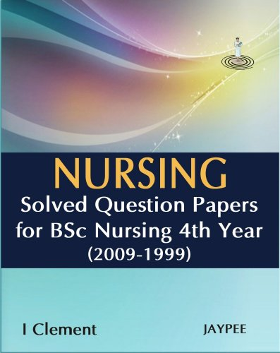 clement - nursing solved question paper bsc - AbeBooks