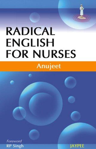 Radical English for Nurses: Anujeet (Author), R