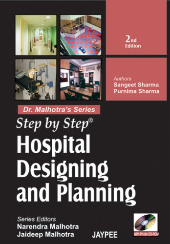 Step by Step Hospital Designing and Planning: Purnima Sharma