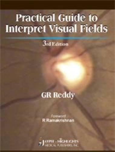 Practical Guide to Interpret Visual Fields (: Reddy