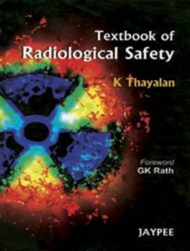 9788184488869: Textbook of Radiological Safety