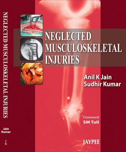9788184488890: Neglected Musculoskeletal Injuries