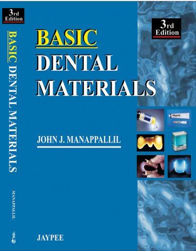 Basic Dental Materials, 3/E: Manappallil