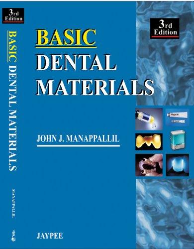 Basic Dental Materials (Third Edition): John J Manappallil