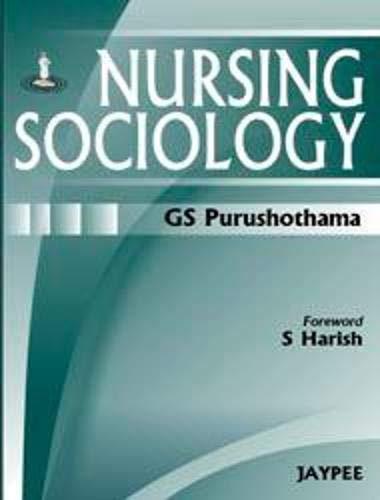 9788184489347: Nursing Sociology