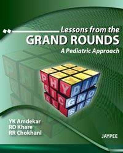 9788184489514: Lessons from the Grand Rounds: A Pediatric Approach