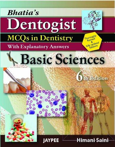 Bhatia'S Dentogist MCQS in Dentistry with Explanatory: Saini