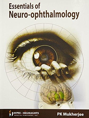 Essentials of Neuro-Ophthalmology: P.K. Mukherjee