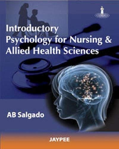 Introductory Psychology for Nursing and Allied Health: A B Salgado
