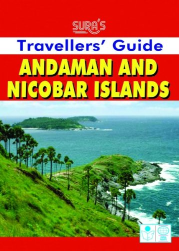 Traveller's Guide: Andaman and Nicobar Islands (8184490569) by Sura Books