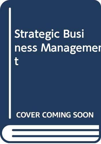 Stretegic Business Management: Kang K.N.S.