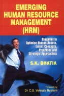 Emerging Human Resource Management (HRM) : Blueprint: S K Bhatia
