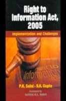 Right to Information Act, 2005 : Implementation: P.K. Saini, R.K.