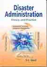 9788184501766: Disaster Administration: Theory & Practice