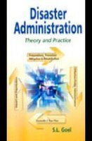 9788184501773: Disaster Administration : Theory And Practice