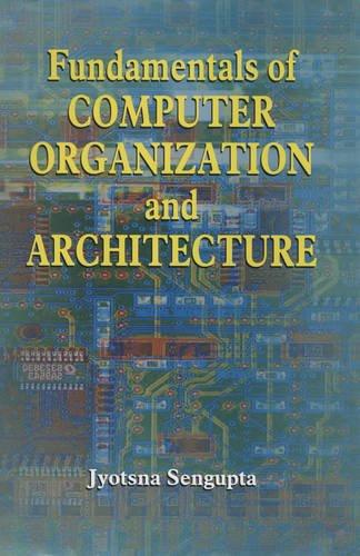 9788184501865: Fundamentals of Computer Organization and Architecture