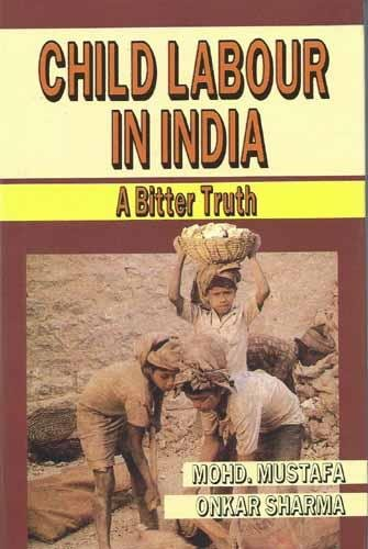 Child Labour in India: Rights, Welfare and Protection (Hardback): Dipak Das