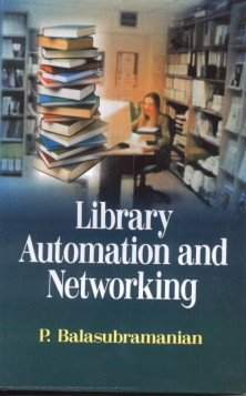 9788184503470: Library Automation and Networking