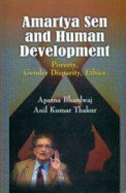 Amartya Sen and Human Development : Poverty: Edited by Aparna