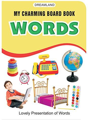 9788184510102: My Charming Board Books - Words [Board book] [Jan 01, 2015] Dreamland Publications