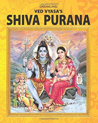 The Shiva Purana (Saint Veda Vyasa's): Sonal Bharara