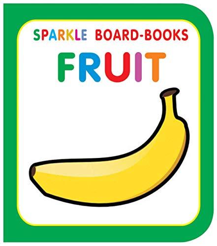 Sparkle Board Book - Fruit: Dreamland Publications